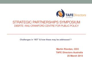 Strategic Partnerships Symposium DIISRTE / ANU Crawford Centre for Public Policy