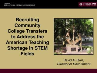 Recruiting Community College Transfers to Address the American Teaching Shortage in STEM Fields