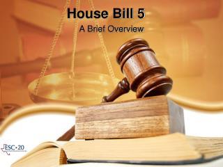 House Bill 5