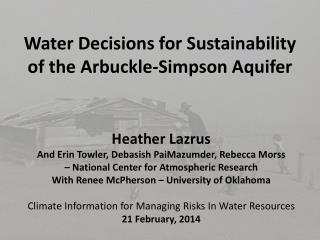 Water Decisions for Sustainability of the Arbuckle-Simpson Aquifer