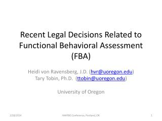 Recent Legal Decisions Related to Functional Behavioral  Assessment (FBA)