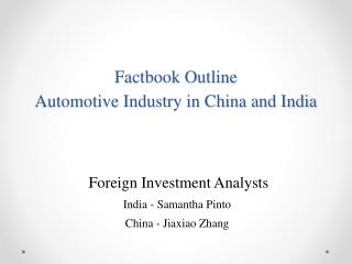 Factbook Outline Automotive Industry in China and India
