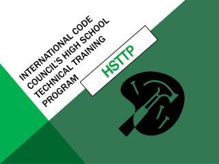 INTERNATIONAL CODE COUNCIL'S High school technical training program