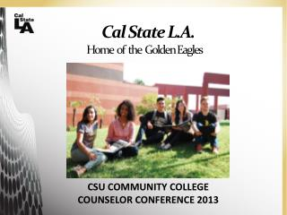 Cal  State L.A . Home  of  the  Golden Eagles