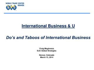 International Business & U Do's and Taboos of International Business