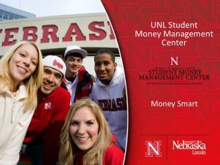 UNL Student  Money Management Center