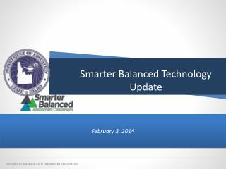 Smarter Balanced Technology Update
