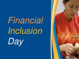 Financial  Inclusion Day