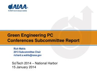 Green Engineering  PC Conferences Subcommittee Report