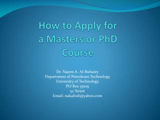 How to Apply for  a Masters or  PhD Course