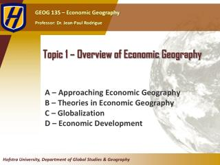Topic 1 – Overview of Economic Geography