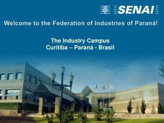 Welcome to the Federation of Industries of Paraná!