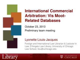 International Commercial  Arbitration: Vis Moot-Related Databases