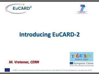 Introducing EuCARD -2