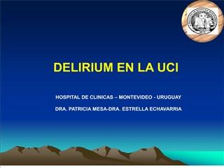 DELIRIUM EN LA UCI