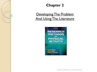Chapter 2 Developing The Problem  And Using The Literature