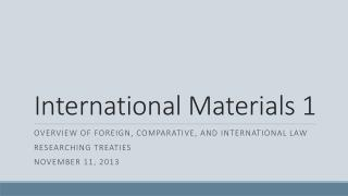 International Materials 1
