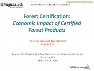 Forest Certification:  Economic Impact of Certified Forest Products