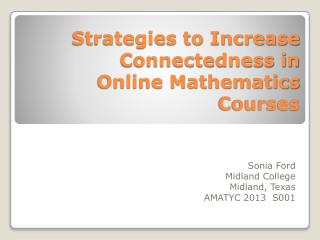 Strategies to Increase Connectedness in Online Mathematics Courses