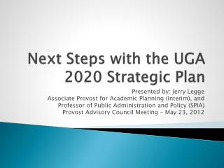 Next Steps with the UGA 2020 Strategic Plan