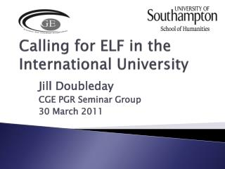 Calling for ELF in the  International University