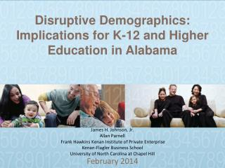 Disruptive Demographics: Implications for K-12 and Higher Education in Alabama