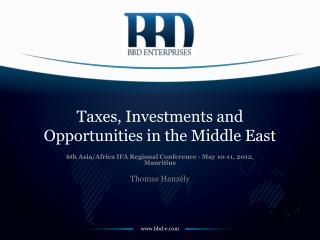 Taxes, Investments and Opportunities in the Middle East