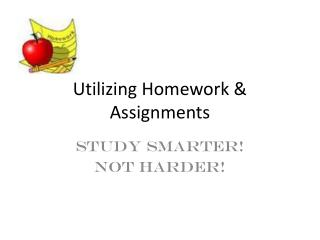 Utilizing Homework & Assignments