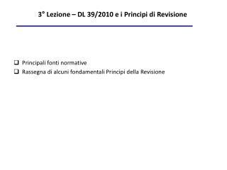 3� Lezione � DL 39/2010 e i Principi di Revisione