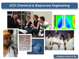 UCD Chemical & Bioprocess Engineering