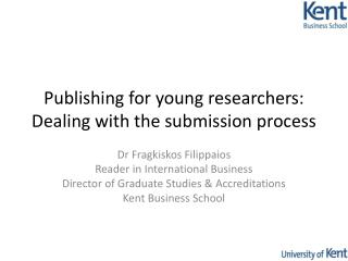 Publishing for young researchers: Dealing with the submission process