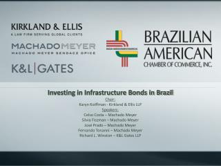 Investing  in Infrastructure Bonds in Brazil Chair: Karyn Koiffman - Kirkland & Ellis LLP Speakers:  Celso Costa – Mach
