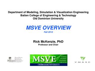 Department of Modeling, Simulation & Visualization Engineering Batten College of Engineering & Technology Old Dominion