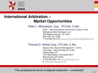 International Arbitration –  		Market Opportunities
