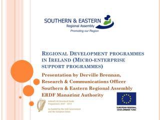 Regional Development programmes in Ireland (Micro-enterprise support programmes)