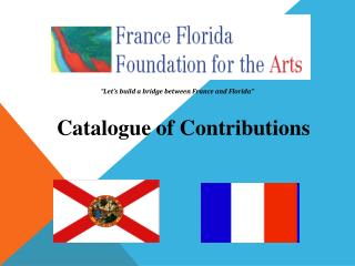"""Let's build a bridge between France and Florida"""
