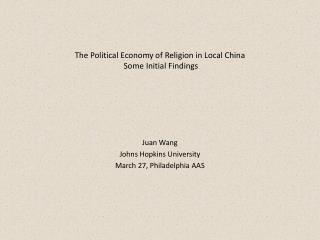 The Political Economy of Religion in Local China  Some Initial Findings