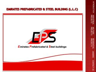 Emirates prefabricated & steel building (L.L.C)