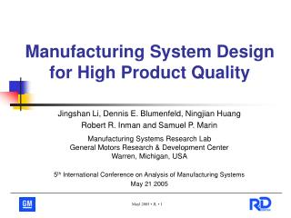 Manufacturing System Design for High Product Quality