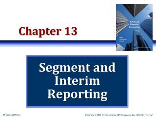 Segment and Interim Reporting