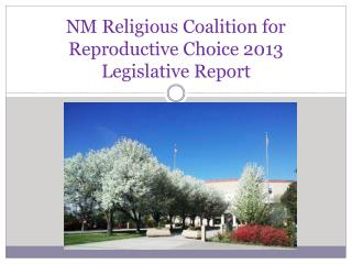 NM Religious Coalition for Reproductive Choice 2013 Legislative Report