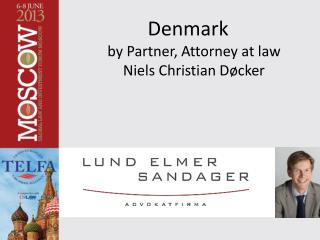 Denmark by Partner, Attorney at law Niels Christian Døcker