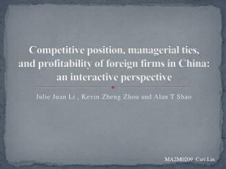 Competitive position, managerial ties, and profitability of foreign firms in China: an interactive perspective
