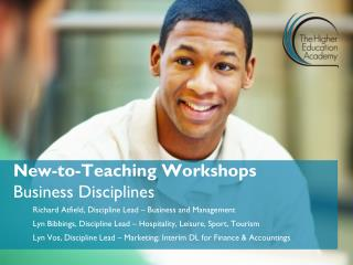 New-to-Teaching Workshops  Business Disciplines