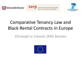 Comparative Tenancy Law and Black Rental Contracts in Europe