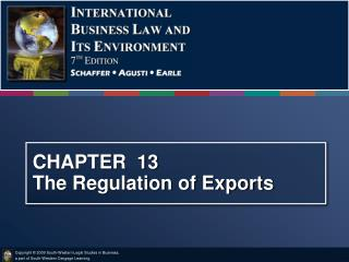 CHAPTER  13 The Regulation of Exports