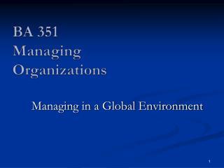 BA 351 Managing Organizations