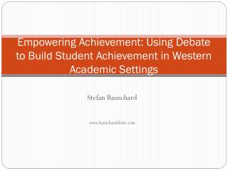 Empowering Achievement: Using Debate to Build Student Achievement in Western Academic Settings