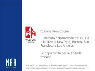 Il mercato dell'arredamento in USA e le aree di New York, Boston, San Francisco e Los Angeles Le opportunità per le azi