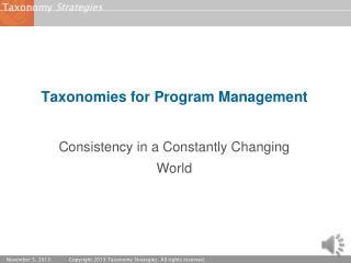 Taxonomies for Program  Management